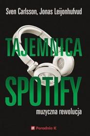 okładka Tajemnica Spotify, Książka | Sven Carlsson, Jonas Leijonhufvud