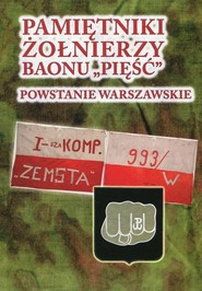 okładka Pamiętniki żołnierzy baonu Pięść Powstanie Warszawskie, Książka | Andrzej Zawadzki