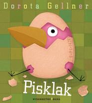 okładka Pisklak, Książka   Gellner Dorota