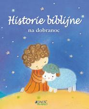 okładka Historie biblijne na dobranoc, Książka | Piper Sophie