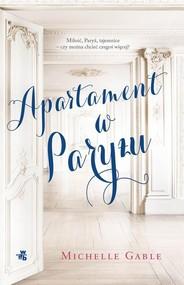 okładka Apartament w Paryżu, Książka   Gable Michelle
