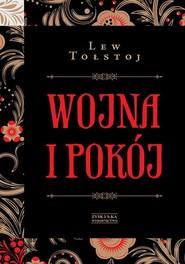 okładka Wojna i pokój Tom 1 i 2, Książka   Lew Tołstoj
