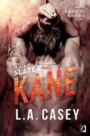 okładka Bracia Slater 3 Bracia Slater Kane, Książka   Casey L.A.