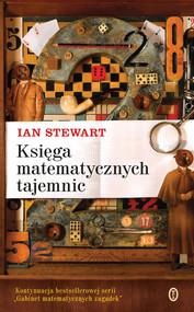 okładka Księga matematycznych tajemnic, Książka   Ian Stewart