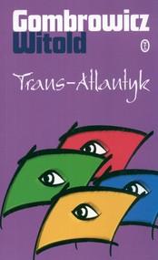 okładka Trans Atlantyk, Książka   Witold Gombrowicz
