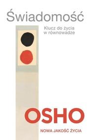 okładka Świadomość. Klucz do życia w równowadze, Książka | OSHO
