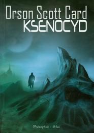 okładka Ksenocyd, Książka | Orson Scott Card
