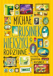 okładka Wierszyki rodzinne, Książka   Michał Rusinek