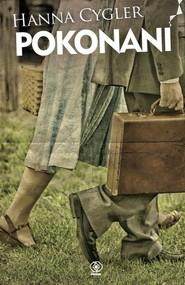 okładka Pokonani, Książka | Hanna Cygler