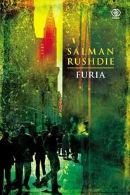 okładka Furia, Książka | Salman Rushdie