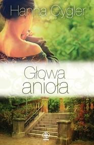 okładka Głowa anioła, Książka | Hanna Cygler