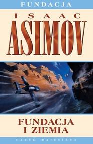 okładka Fundacja i Ziemia, Książka   Isaac Asimov