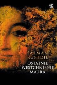 okładka Ostatnie westchnienie Maura, Książka | Salman Rushdie