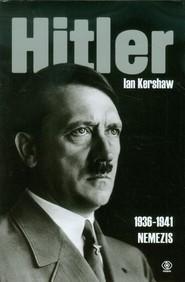 okładka Hitler 1936-1941. Nemezis, Książka | Ian Kershaw
