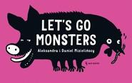 okładka Let's go monsters, Książka | Aleksandra Mizielińska, Daniel Mizieliński