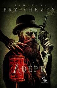 okładka Adept, Książka | Adam  Przechrzta
