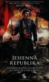 okładka Trylogia magów prochowych 3. Jesienna Republika, Książka | McClellan Brian