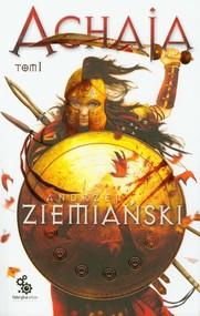 okładka Achaja. Tom 1, Książka | Andrzej Ziemiański