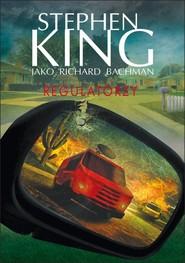 okładka Regulatorzy, Książka | Stephen King