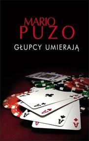 okładka Głupcy umierają, Książka | Mario Puzo