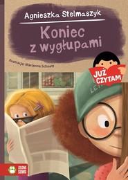 okładka Koniec z wygłupami! Już czytam!, Książka   Agnieszka Stelmaszyk