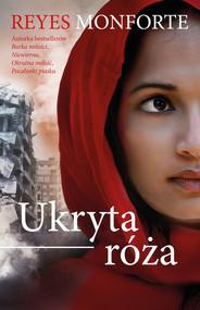 okładka Ukryta róża, Książka | Reyes  Monforte