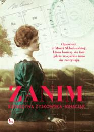 okładka Zanim, Książka | Katarzyna Zyskowska-Ignaciak