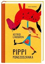 okładka Pippi Pończoszanka, Książka | Astrid Lindgren