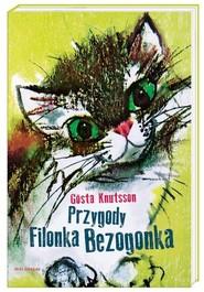 okładka Przygody Filonka Bezogonka, Książka   Gosta Knutsson