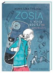 okładka Zosia z ulicy Kociej. Na wycieczce, Książka | Agnieszka Tyszka