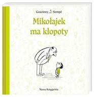 okładka Mikołajek ma kłopoty, Książka | René Goscinny, Jean-Jacques Sempé