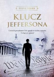 okładka Klucz Jeffersona, Książka | Steve Berry