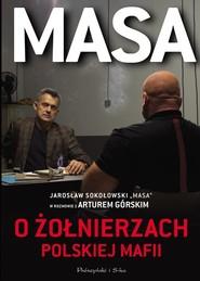 okładka Masa o żołnierzach polskiej mafii, Książka | Artur Górski