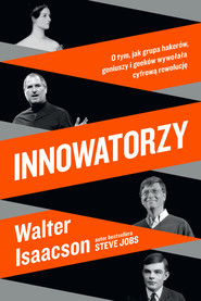 okładka Innowatorzy, Książka | Walter Isaacson