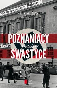 okładka Poznaniacy przeciwko swastyce, Książka | Piotr Bojarski