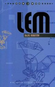 okładka Bajki robotów. Dzieła. Tom 7, Książka | Stanisław Lem