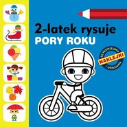 okładka 2-latek rysuje. Pory roku, Książka | Anita Głowińska