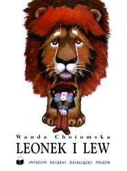 okładka Leonek i lew, Książka | Chotomska Wanda