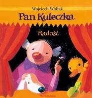 okładka Pan Kuleczka. Radość, Książka | Wojciech Widłak
