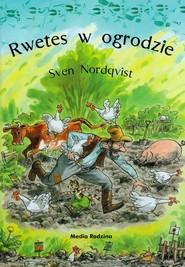 okładka Rwetes w ogrodzie, Książka | Sven Nordqvist