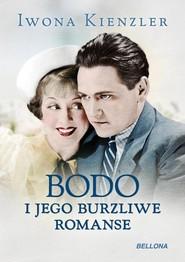 okładka Bodo i jego burzliwe romanse, Książka   Iwona Kienzler