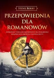 okładka Przepowiednia dla Romanowów, Książka | Steve Berry