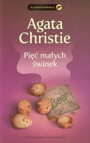 okładka Pięć małych świnek, Książka | Agata Christie