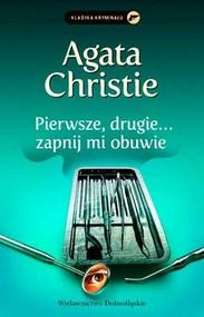 okładka Pierwsze, drugie zapnij mi obuwie, Książka | Agata Christie