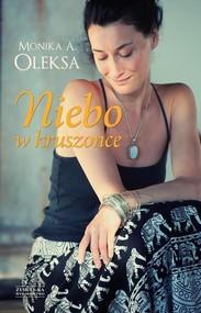 okładka Niebo w kruszonce, Książka | Monika Oleksa