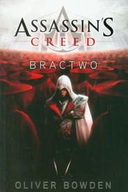 okładka Assassin's Creed. Bractwo, Książka | Oliver Bowden
