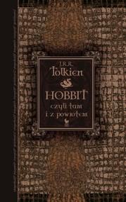 okładka Hobbit czyli tam i z powrotem, Książka | J R R Tolkien