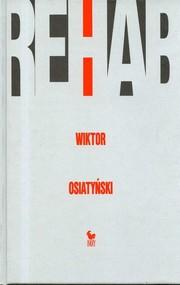 okładka Rehab, Książka | Wiktor Osiatyński