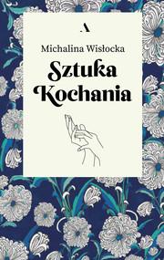 okładka Sztuka kochania, Książka | Michalina  Wisłocka