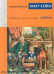 okładka Mały Lord Wydanie z opracowaniem, Książka | Frances Hodgson Burnett